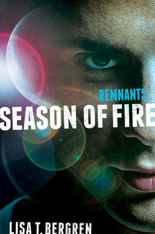Season of Fire (The Remnants #2)