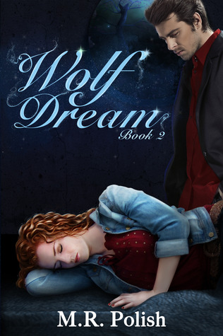 Wolf Dream (Wolf Spell, #2)