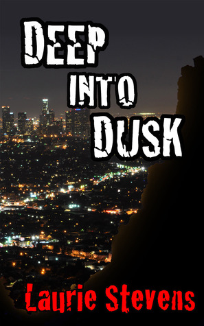 Deep into Dusk (Gabriel McRay, #2)