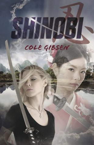Shinobi (ARC) by Cole Gibsen