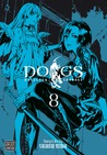 Dogs: Bullets & Carnage, Volume 8 (Dogs: Bullets & Carnage, #8)