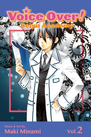 Voice Over!: Seiyu Academy, Vol. 2 (Voice Over!, #2)
