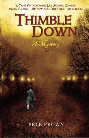 Thimble Down by Pete Prown Review