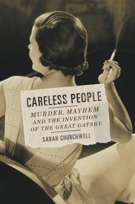 book cover: careless people by sarah churchwell