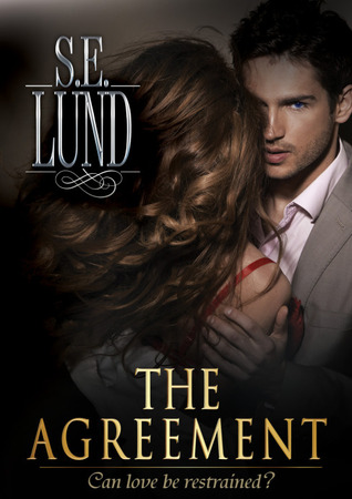The Agreement (Unrestrained, #1)
