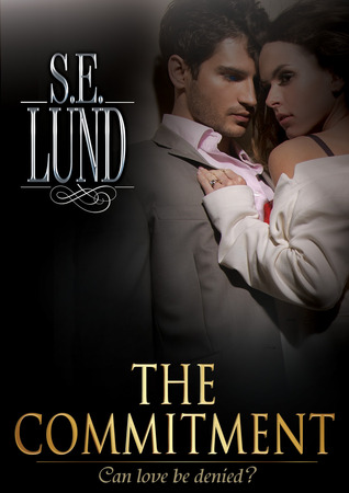 The Commitment (Unrestrained, #2)