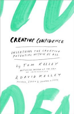 https://www.goodreads.com/book/show/17288649-creative-confidence