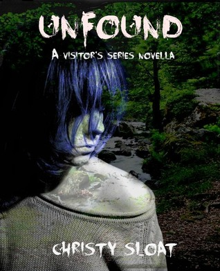 Unfound (The Visitor's Series, A Novella)