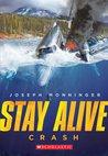 Crash (Stay Alive, #1)