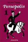 Persepolis, Volume 1 (Persepolis, #1)