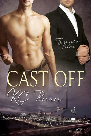 Cast Off (Toronto Tales, #3)