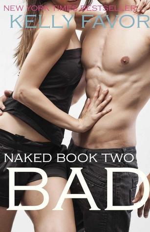 Bad (Naked, #2)