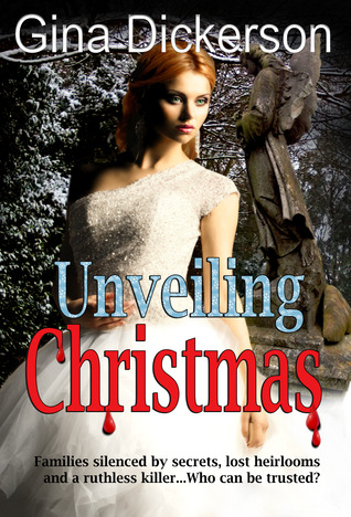 Unveiling Christmas by Gina Dickerson