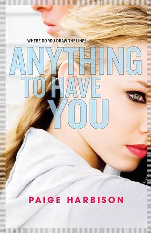 Review ~ Anything to Have You by Paige Harbison
