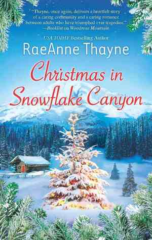 Christmas in Snowflake Canyon, by RaeAnne Thayne (HoHoHoRAT & COYER review)