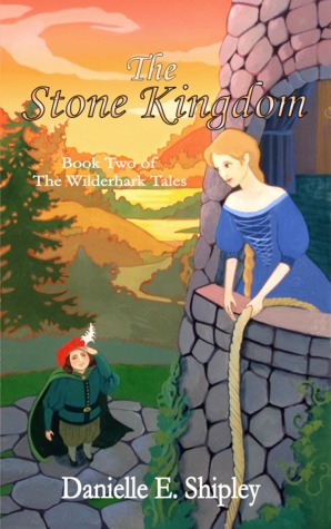 The Stone Kingdom (The Wilderhark Tales, Book 2)