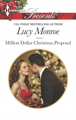 Million Dollar Christmas Proposal by Lucy Monroe