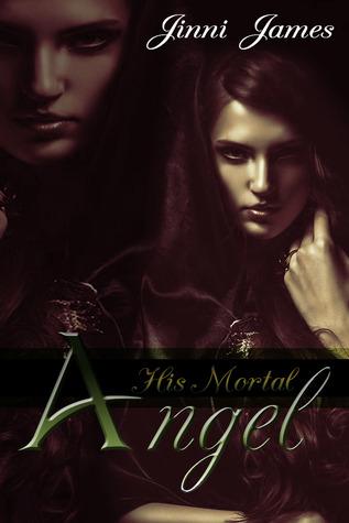 His Mortal Angel
