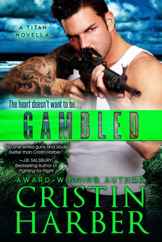 Gambled: A Titan Novella (Titan #3.1)