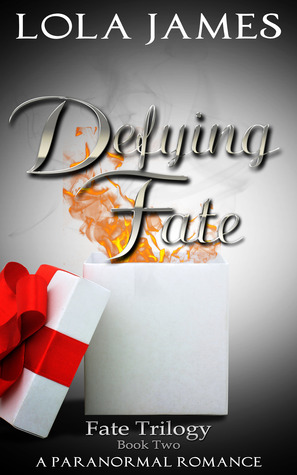 Defying Fate, a Paranormal Romance (Fate Series, Book Two)