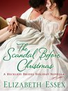 The Scandal Before Christmas (The Reckless Brides, #3.5)