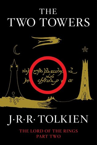 The Two Towers: Being the Second Part of The Lord of the Rings (The Lord of the Rings, #2)