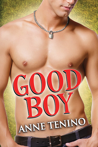Good Boy (Theta Alpha Gamma, #4)