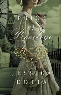 Price of Privilege (Price of Privilege, #3)