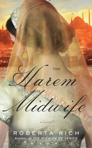 book cover: the harem midwife by roberta rich