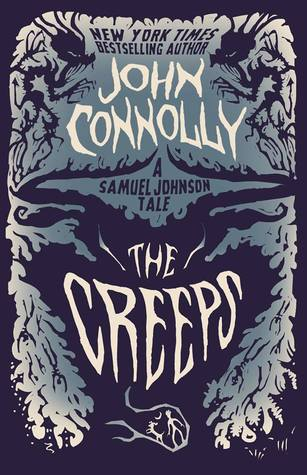 Book Review: The Creeps by John Connolly