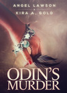 Odin's Murder by Angel Lawson