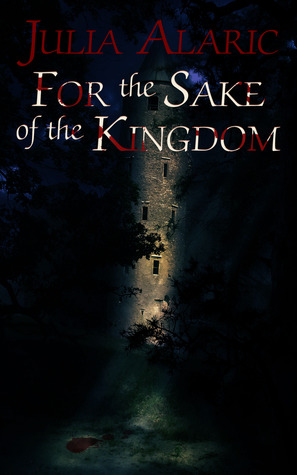 For the Sake of the Kingdom