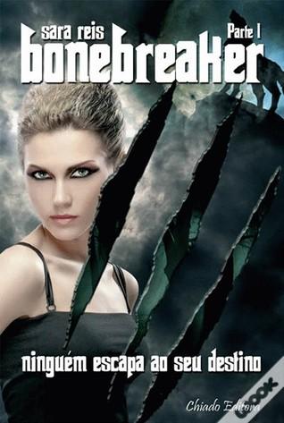 Bonebreaker (Bonebreaker #1)