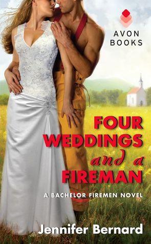 Four Weddings and a Fireman (The Bachelor Firemen of San Gabriel, #5)