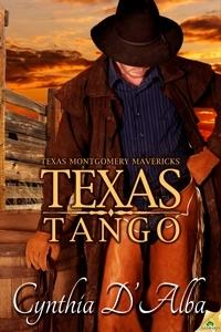 Texas Tango (Texas Montgomery Mavericks #2)