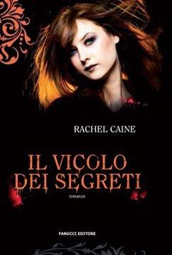 Il vicolo dei segreti (The Morganville Vampires #3)