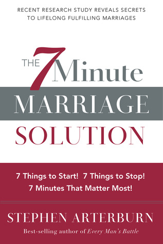7-Minute Marriage Solution, The by Stephen Arterburn