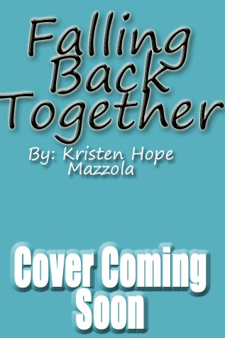Falling Back Together by Kristen Hope Mazzola