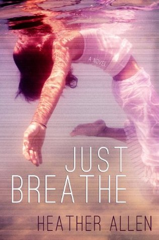Just Breathe (Just Breathe Trilogy #1)