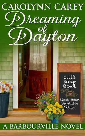 Dreaming of Dayton by Carolynn Carey