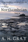The Northumbrian Saga (Book 1)