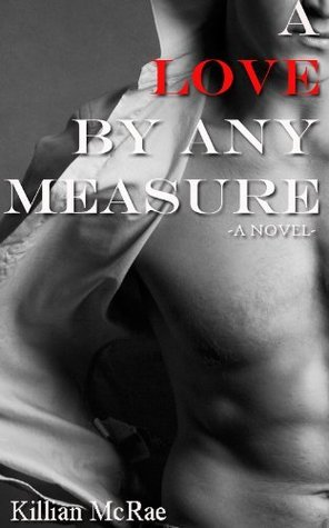 A Love by Any Measure