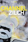 Channel Zilch (The Geek Rapture Project, #1)