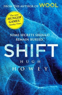 Shift Omnibus Edition (Silo, #2) (Wool, #6-8)