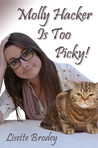 Molly Hacker Is Too Picky!