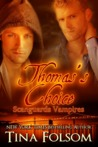 Thomas's Choice (Scanguards Vampires #8)