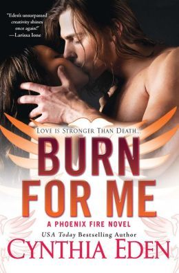[Review] Burn For Me by Cynthia Eden