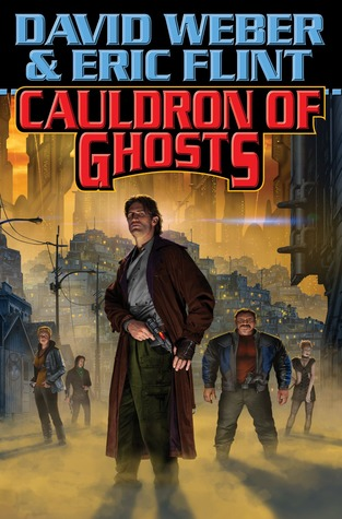 Cauldron of Ghosts (Honorverse: Wages of Sin) - David Weber, Eric Flint