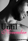 Until November (Until, #1)