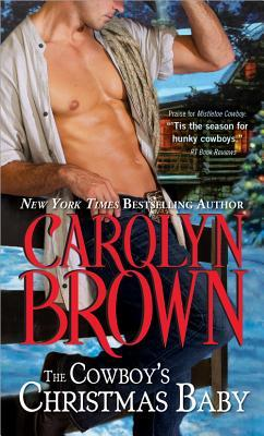 The Cowboy's Christmas Baby (Cowboys & Brides, #2)
